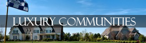Luxury Communities Subdivisions